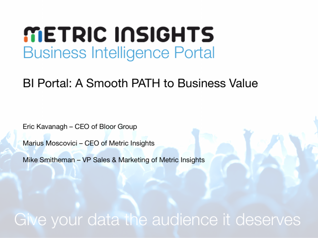 Business Intelligence Portal - A Smooth PATH to Business Value