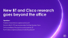 New BT and Cisco research goes beyond the office