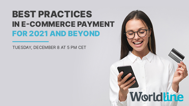 Best practices in e-commerce payment for 2021 and beyond