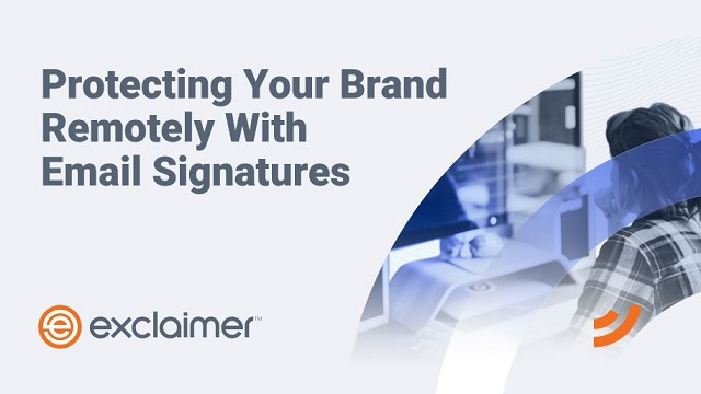 Protecting Your Brand Remotely With Email Signatures