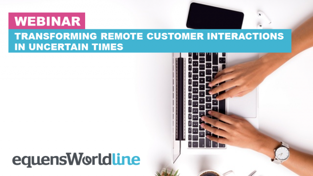 Transforming customer interactions in uncertain times