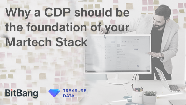 Why a CDP should be the foundation of your Martech Stack