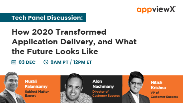How 2020 Transformed Application Delivery, and What the Future Looks Like