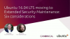 Ubuntu 16.04 LTS moving to Extended Security Maintenance: Six considerations