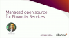 Managed open source for Financial Services