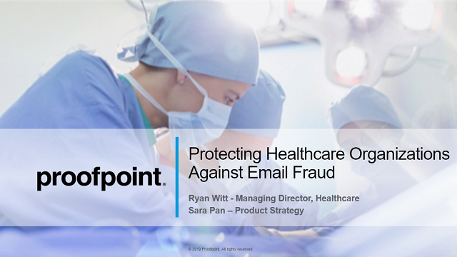 Protecting Healthcare Organizations Against Email Fraud