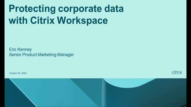 Protecting corporate data with Citrix Workspace