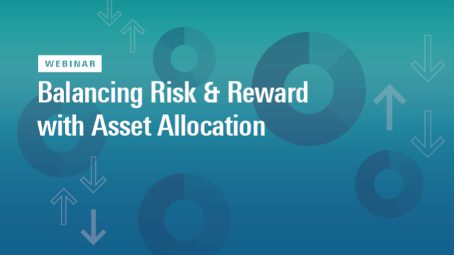 Balancing Risk & Reward with Asset Allocation