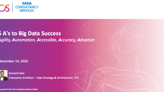 5 A's to Big Data Success (Agility, Automation, Accessible, Accuracy, Adoption)