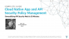 Complete Guide for Cloud Native Application and API Security Policy Management