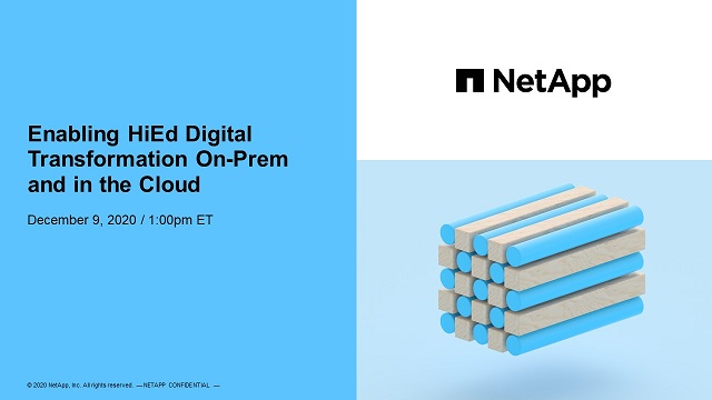 Enabling Higher Education Digital Transformation On-Prem and in the Cloud