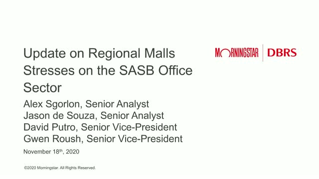 COVID Stresses on the SASB Office Sector and Update on Regional Malls