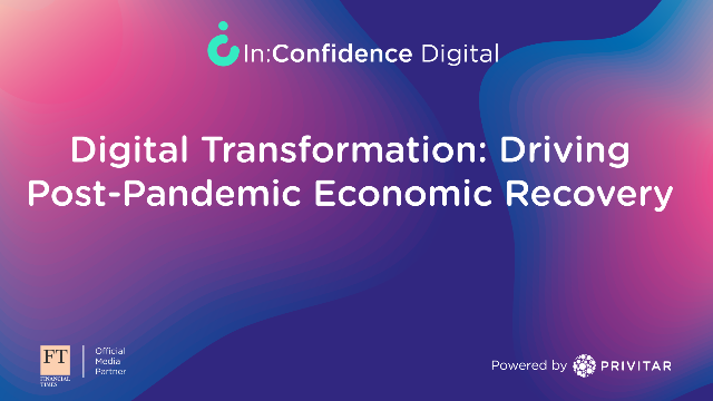Digital Transformation: The Driver of Post-Pandemic Economic Recovery