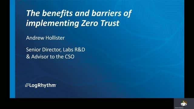 The benefits and barriers of implementing Zero Trust