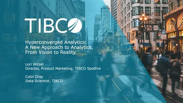 Hyperconverged Analytics: Accelerating Analytics for the New Normal