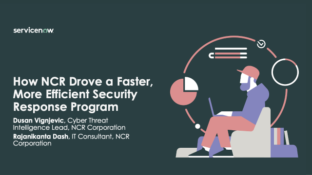 How NCR Drove a Faster, More Efficient Security Response Program