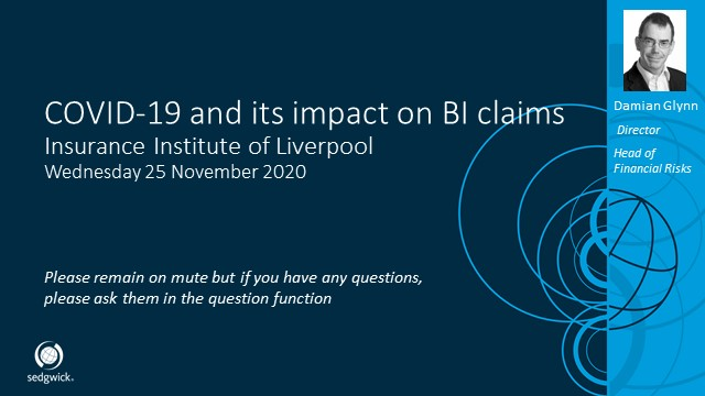 Liverpool Insurance Institute - COVID-19 and the impact on BI claims