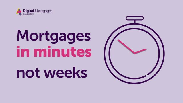 Digital Mortgages by Atom Bank Explained