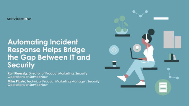 Automating Incident Response Helps Bridge the Gap Between IT and Security