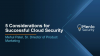 [IDG Webinar] 5 Considerations for Successful Cloud Security