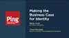 Making the Business Case for Identity