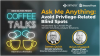 Ask Me Anything:  Avoiding Privilege-Related Blindspots