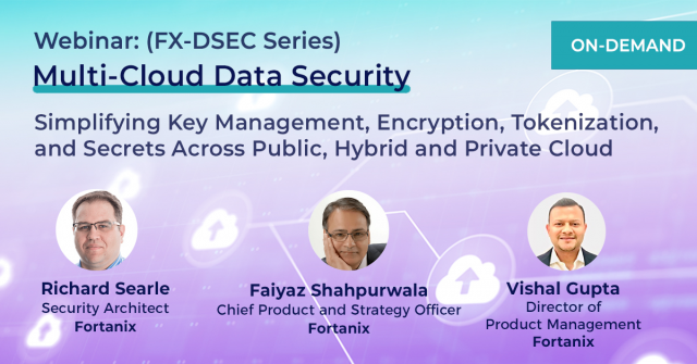 Multi-Cloud Data Security: Simplifying Key Management, Encryption, Tokenization