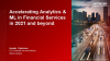 Accelerating Analytics & ML in Financial Services in 2021 and Beyond