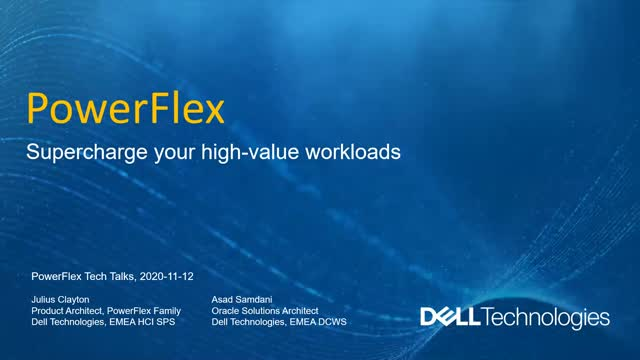 Supercharge your high value workloads with PowerFlex.