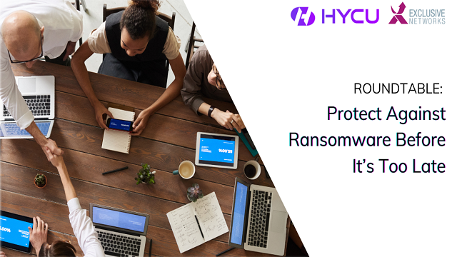 HYCU & Exclusive Networks: Protect Against Ransomware Before It's Too Late