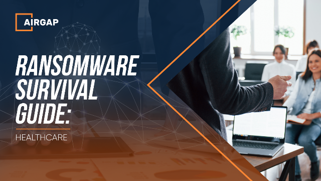 Ransomware Survival Guide: Healthcare