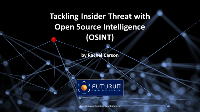 Tackling Insider Threat with Open Source Intelligence (OSINT)