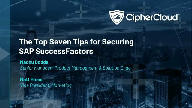 The Top Seven Tips for Securing SAP SuccessFactors