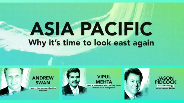 HOT TOPIC: Asia Pacific: Why it's time to look East again