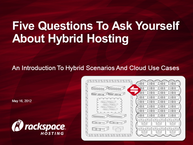 Five Questions to Ask Yourself About Hybrid Hosting