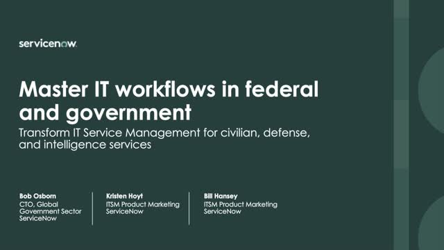 Master IT workflows in federal and government