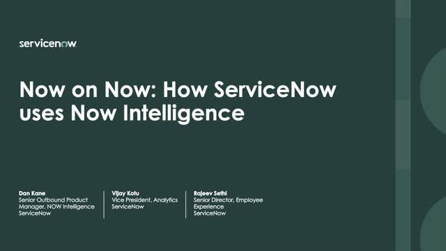 Now on Now: How ServiceNow uses Now Intelligence