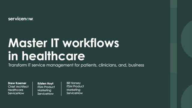 Master IT workflows in healthcare