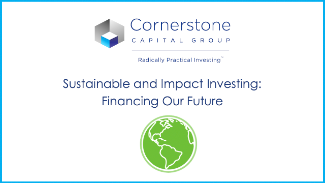 Sustainable and Impact Investing: Financing Our Future