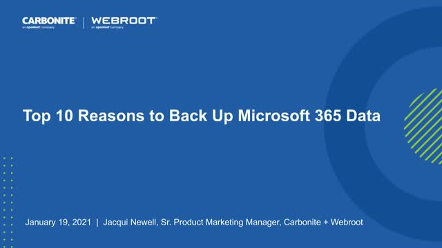 Top 10 Reasons To Back Up Your Microsoft 365 Data