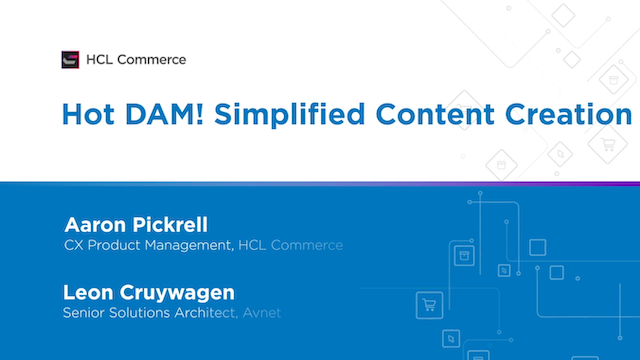Hot DAM! Simplified Content Creation and Management