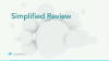 Simplified Review: Learn how to simplify your review workflows