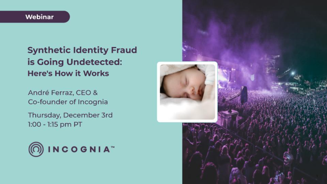 Synthetic Identity Fraud is Going Undetected: Here's How it Works