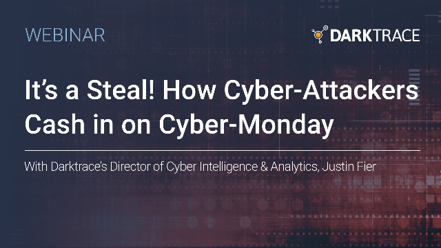 It's a Steal! How Cyber-Attackers Cash in on Cyber-Monday