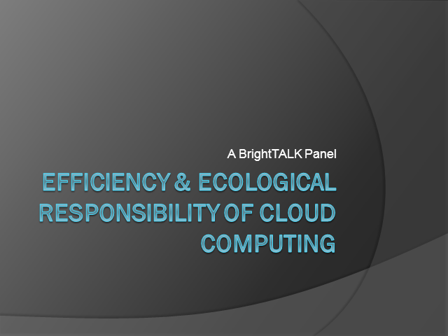 Efficiency and Ecological Responsibility of Cloud Computing