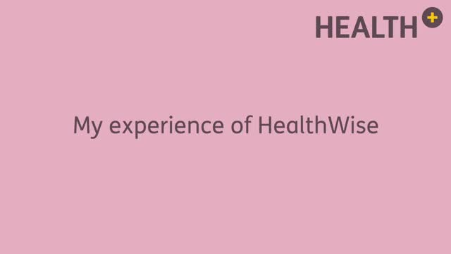 My HealthWise Experience