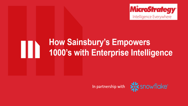 How Sainsbury's Empowers 1000's with Enterprise Intelligence