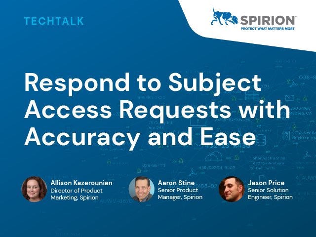 Respond to Subject Access Requests with Accuracy and Ease