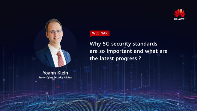 Why 5G security standards are so important and what is the latest progress?