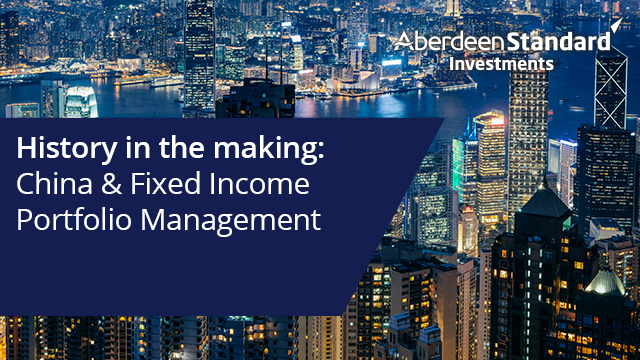 History in the making – China & Fixed Income Portfolio Management